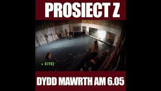Prosiect Z | Ysgol Cwm Rhymni | Dydd Mawrth 6.05