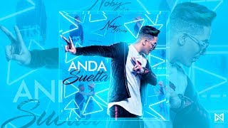 Baixar NOBY MÉNDEZ  - ANDA SUELTA (Official Video) Latin Urban Music Reggaeton 2019