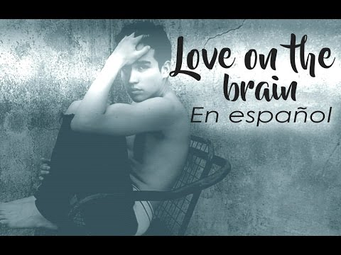 Love On The Brain (Spanish Version) Rihanna (En...