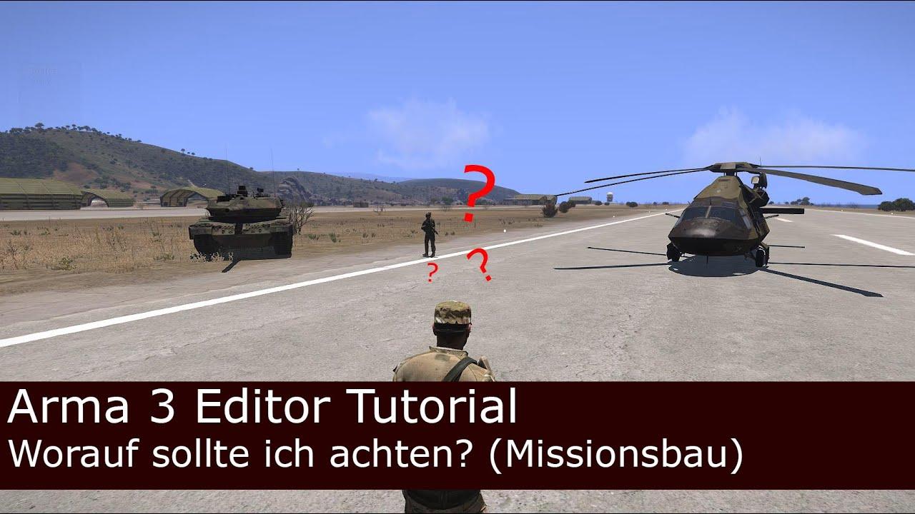 Arma 3 Editor Tutorial  Worauf sollte ich beim
