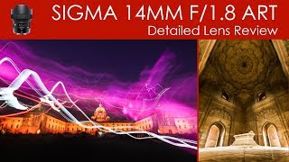 SIGMA 14mm F 1 8 ART Lens Review Sample Images Hindi