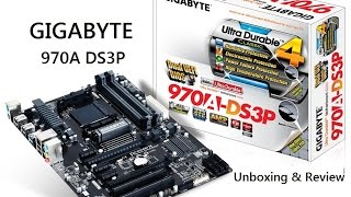 2015 GIGABYTE 970A DS3P Motherboard Unboxing Overview & Review