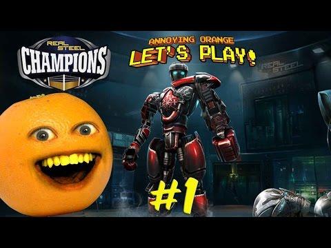 Annoying Orange Plays - Real Steel Champions!