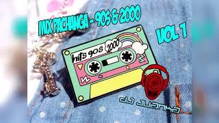Mix Pachanga - 90s &amp 2000 - Vol 1 - [(Dj Juanka)]