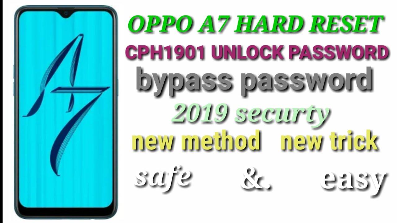Iptek Kita OPPO A7 HARD RESET,OPPO CPH1901 PASSWORD UNLOCK