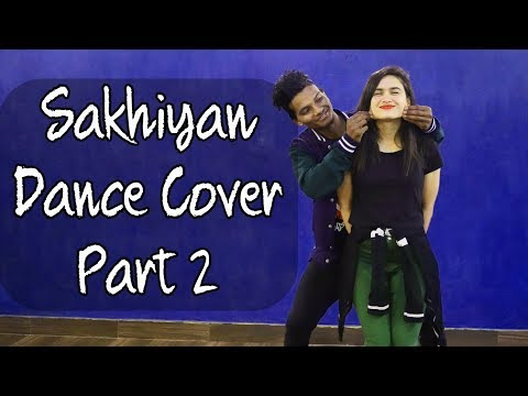 SAKHIYAAN Maninder Buttar Dance Cover | Babbu | New Punjabi Songs 2018 | Sakhiyan