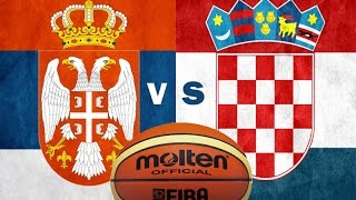 Srbija vs Hrvatska :Kosarka