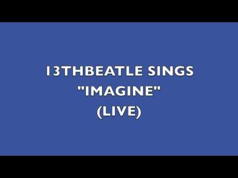 IMAGINE LIVE-13THBEATLE