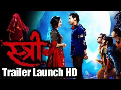 Stree Trailer Launch Full Video - Shraddha Kapoor, Rajkummar Rao - Bollywood Horror Movie