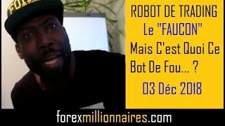 ROBOT MT4   FOREX TRADING   Metatrader   Le FAUCON   03 12 18