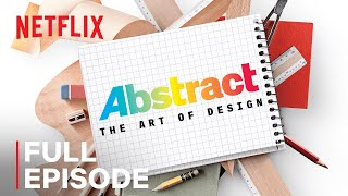 Abstract: The Art of Design | Ilse Crawford: Interior Design | FULL EPISODE | Netflix