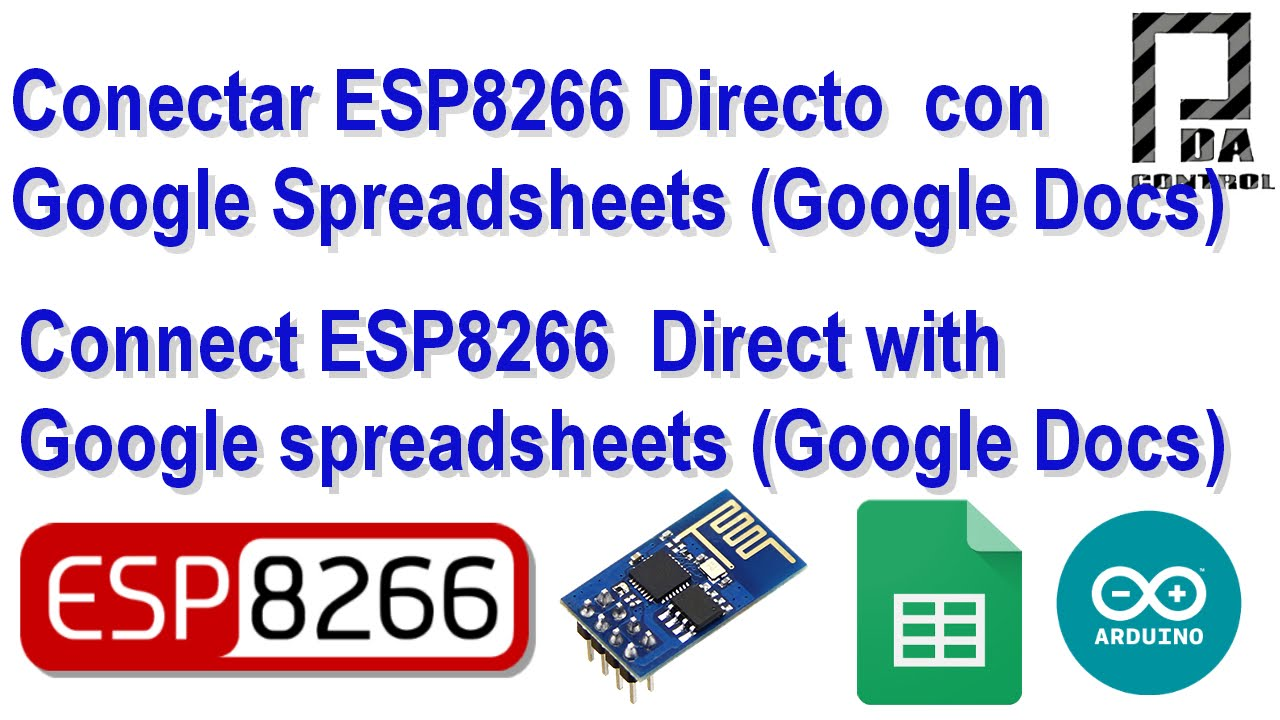 Connection ESP8266 and Google spreadsheet (Google Docs) Direct : PDAControl