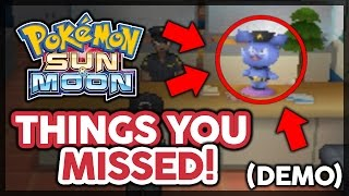 Pokémon Sun and Moon Demo: Everything You May Have Missed!