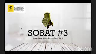 SOBAT Alumni FEB UI #3   Being Fit & Mentally Healthy Sepanjang WFH screenshot 5