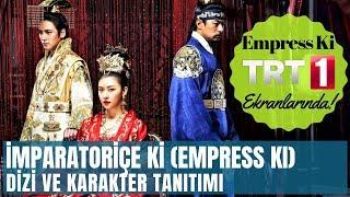İMPARATORİÇE Kİ TRT 1'de Başlıyor! | Dizi ve Karakter Tanıtımı (Empress Ki - Kore Dizisi)