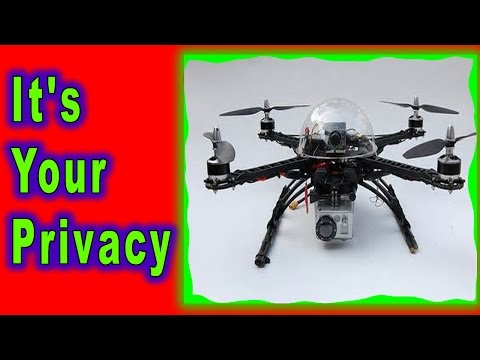 Drone Stories: It's Your Privacy Drones Can Take It Away