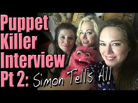 Puppet Killer Interview Part 2: A Chat With Simon! | Scream Queen Stream