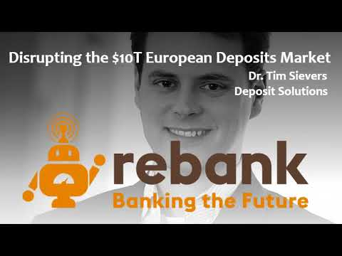 Disrupting the $10T European Deposits Market