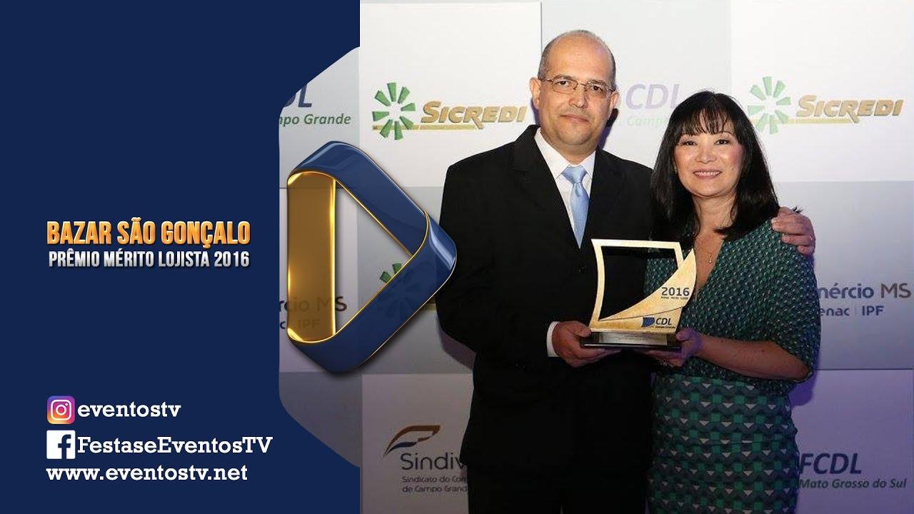 Bazar São Gonçalo é empresa Top Of Mind no Prêmio Mérito Lojista 2016 d0b3708c4cf
