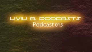 Club Mix 2014 | Liviu A. podcast 015 House & Electro House