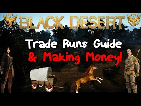 Black Desert Online: Trade Run guide (The Basics)