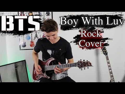 BTS - Boy With Luv (ft. Halsey) - Rock Cover   Electric Guitar