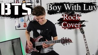BTS - Boy With Luv (ft. Halsey) - Rock Cover | Electric Guitar