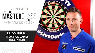 A Live Darts Masteŗclass | Lesson 6 - The best practice games for entry level
