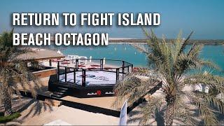 Return to Fight Island | Beach Octagon