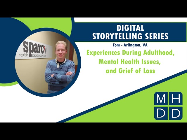 MHDD Digital Storytelling Series: Tom from Arlington, VA