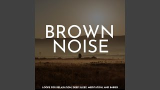 Brown Noise with Deep Bass (No Fade)