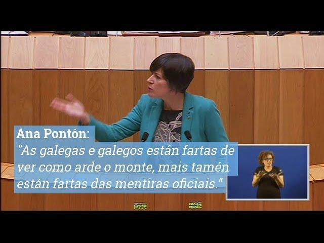 """Ana Pontón """"As galegas e galegos están fartas de ver como arde o monte, mais tamén están fartas das mentiras oficiais."""""""