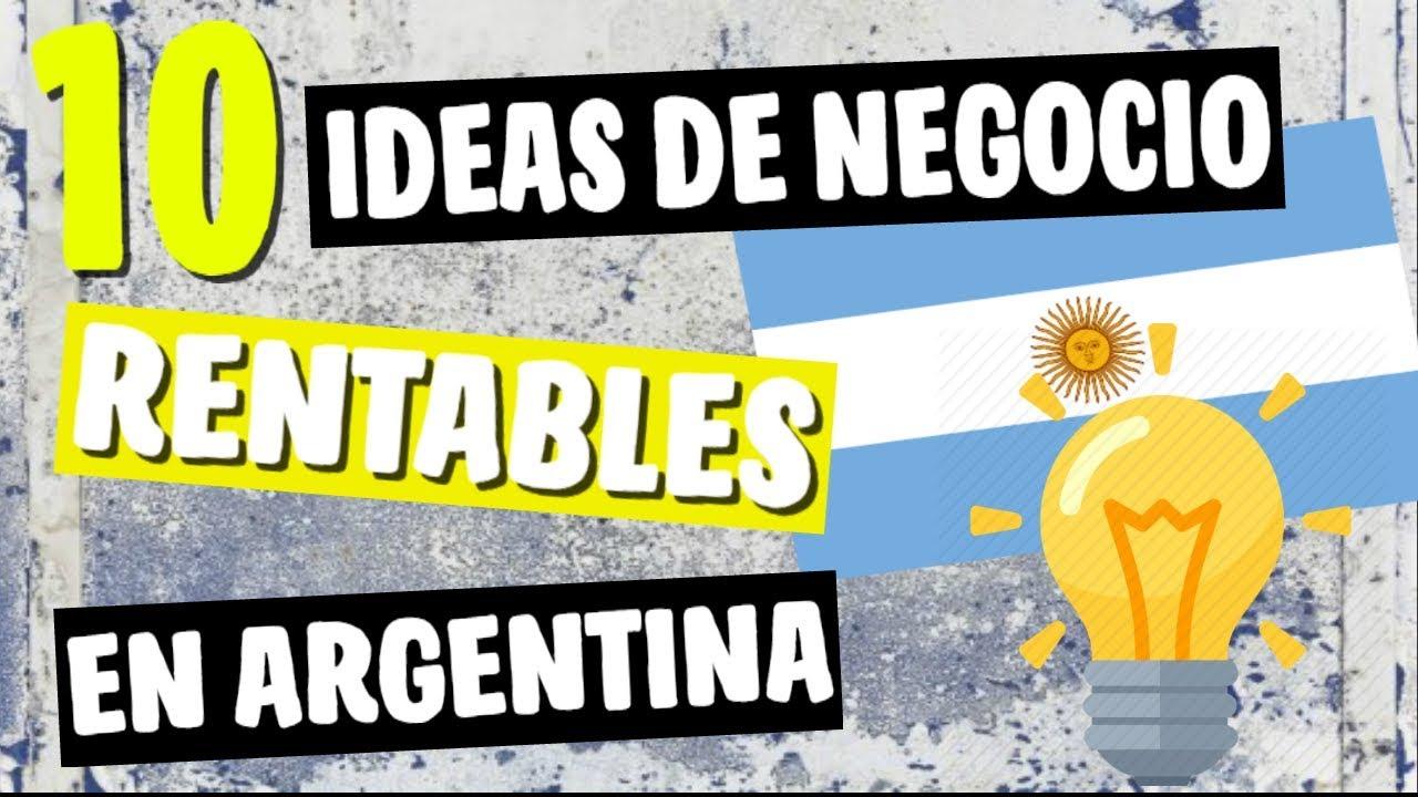 ✓ 10 Ideas de Negocios MÁS Rentables en Argentina 2018   YouTube