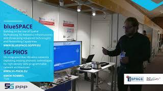 5G PPP blueSPACE & 5G PHOS EuCNC 2019 Project Demo