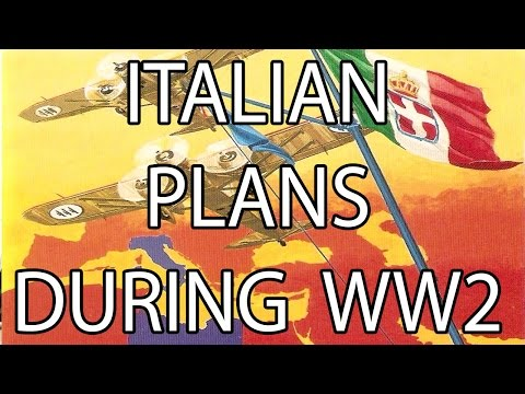 Italian Plans During WW2 | Stuff That I Find Interesting