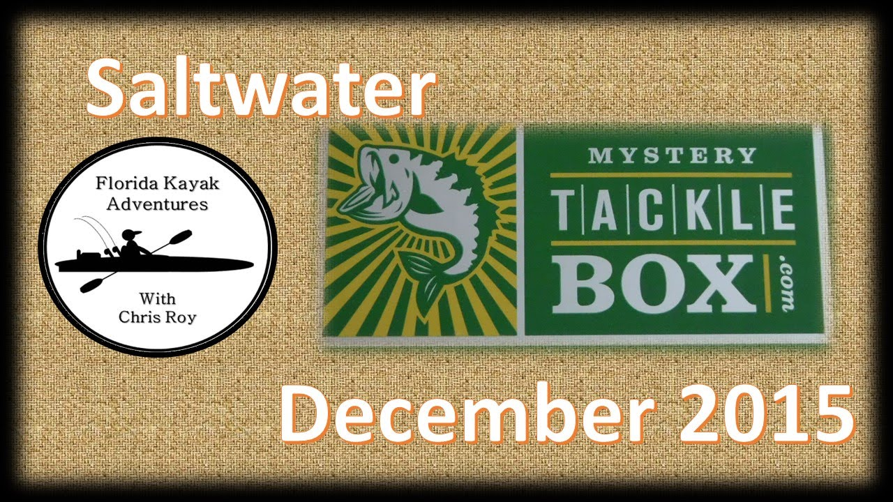 Unboxing The Saltwater Mystery Tackle Box for December 2015   YouTube