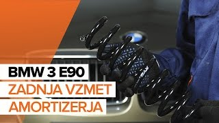Kako zamenjati zadnja vzmet amortizerja na BMW 3 E90 VODIČ | AUTODOC