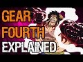 Luffy's Gear Fourth -- Explained