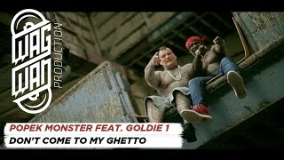 POPEK MONSTER FEAT. GOLDIE 1 - DON