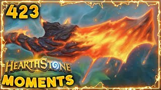 Outplayed by Molten Blade!! | Hearthstone Daily Moments Ep. 423
