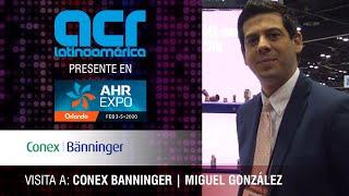 Visita a Conex Banninger durante AHR Expo Orlando 2020