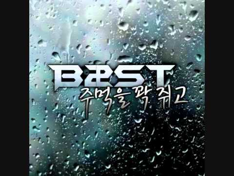 BEAST - 주먹을 꽉 쥐고 [Clenching a tight fist] [With MP3 DL LINK]