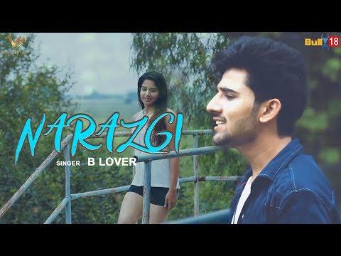 Narazgi - Official Music Video | B Lover | Latest Punjabi Songs 2018 | VS Records