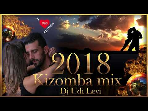 Kizomba mix 2018 the best of Kizomba