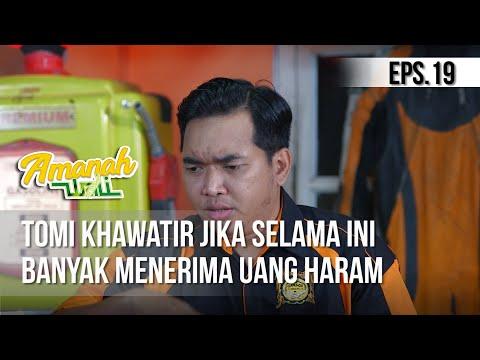 AMANAH WALI 3 - Tomi Khawatir Jika Selama Ini Banyak Menerima Uang Haram [18 Mei 2019]