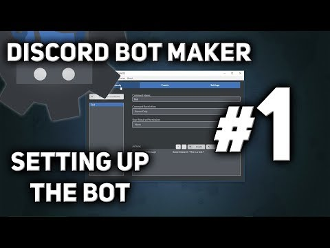 Discord Bot Maker Tutorial #1 - Setting up the Bot - YouTube