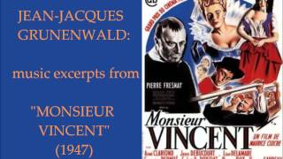 "Jean-Jacques Grünenwald: music excerpts from ""Monsieur Vincent"" (1947)"