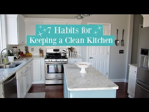 7 Habits for Keeping a Clean Kitchen