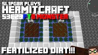 HermitCraft FTB Monster - Fertilized Dirt! YAY! ;) ( Minecraft Feed The Beast Let's Play ) S3E23