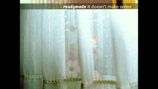 Readymade - All These Things